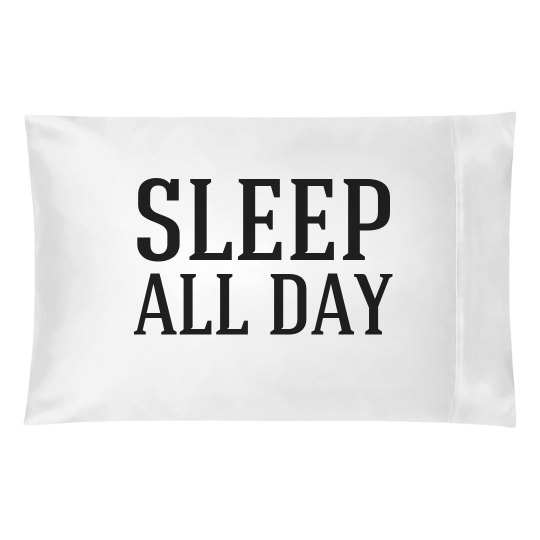 Sleep All Day
