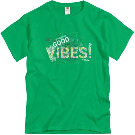 Spread Good Vibes Kyle's