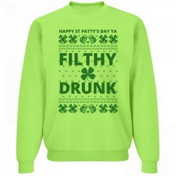 St Patricks Day Filthy Drunk