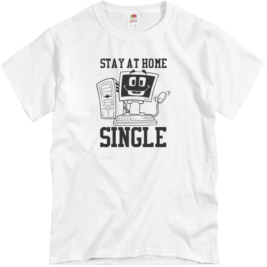 Stay at Home Single T-Shirt