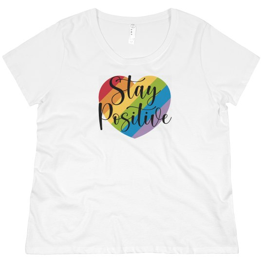 Stay Positive - Plus Size