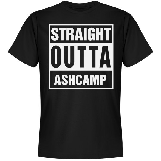 Straight Outta Ashcamp