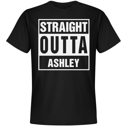Straight Outta Ashley