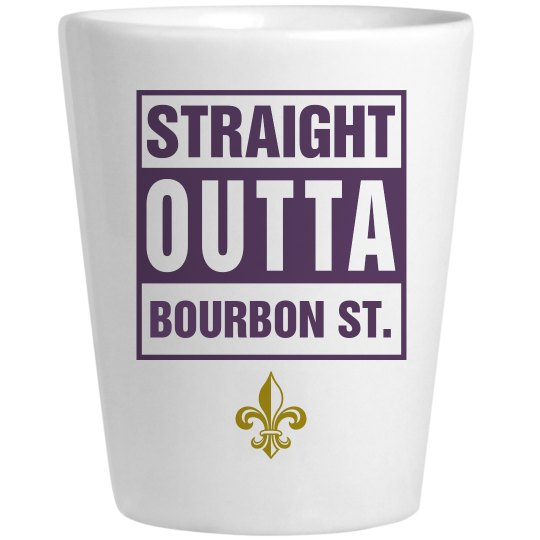 Straight Outta Bourbon Shotglass
