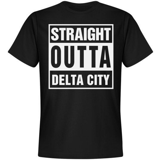 Straight Outta Delta City