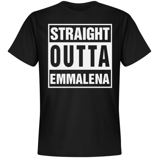 Straight Outta Emmalena