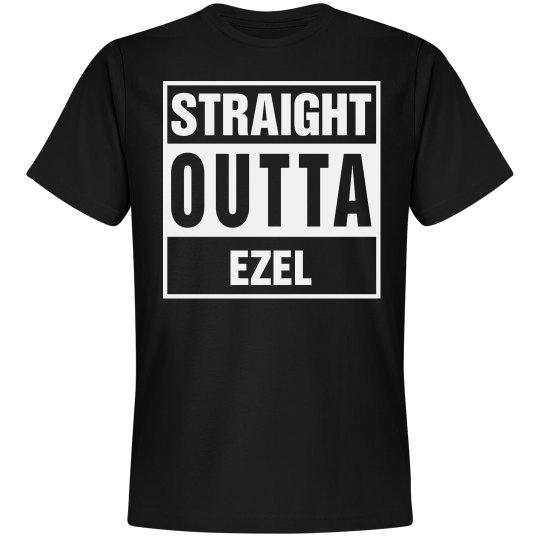 Straight Outta Ezel