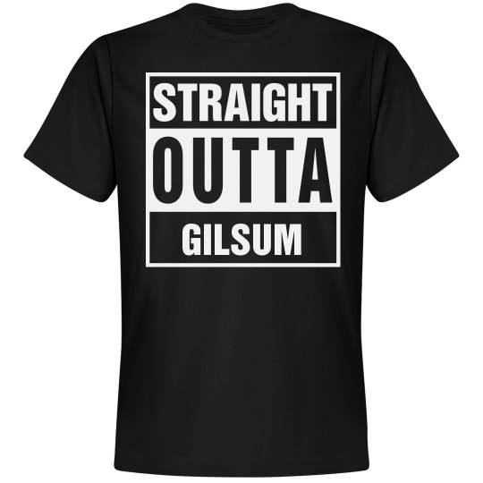 Straight Outta Gilsum