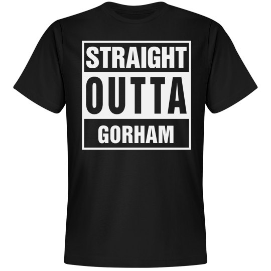 Straight Outta Gorham