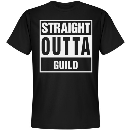 Straight Outta Guild