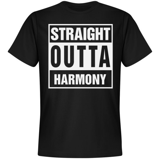 Straight Outta Harmony