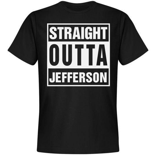 Straight Outta Jefferson