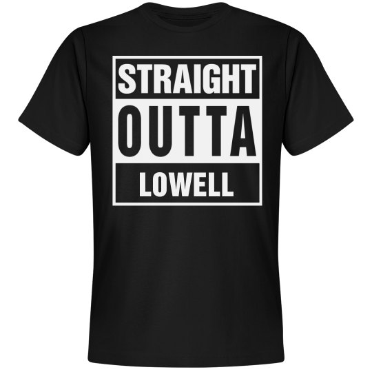 Straight Outta Lowell