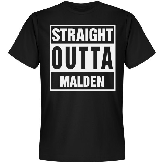 Straight Outta Malden