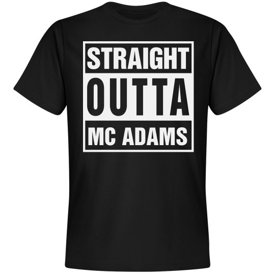 Straight Outta Mc Adams