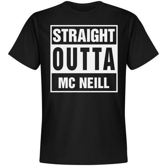 Straight Outta Mc Neill
