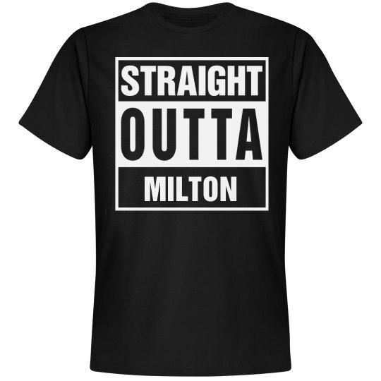 Straight Outta Milton