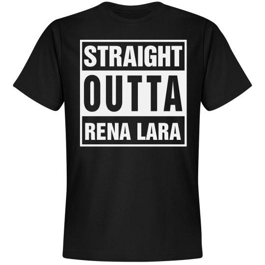 Straight Outta Rena Lara