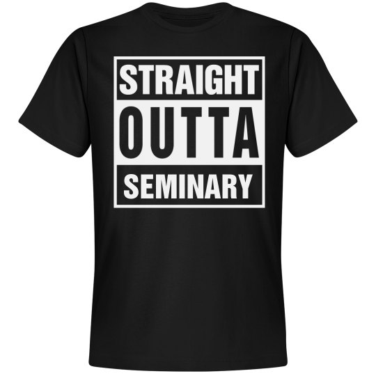 Straight Outta Seminary