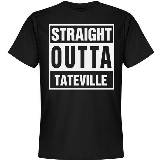 Straight Outta Tateville