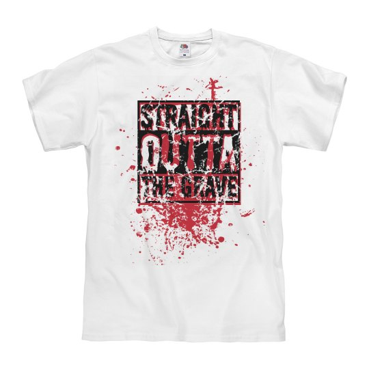 Straight Outta the Grave T-Shirt