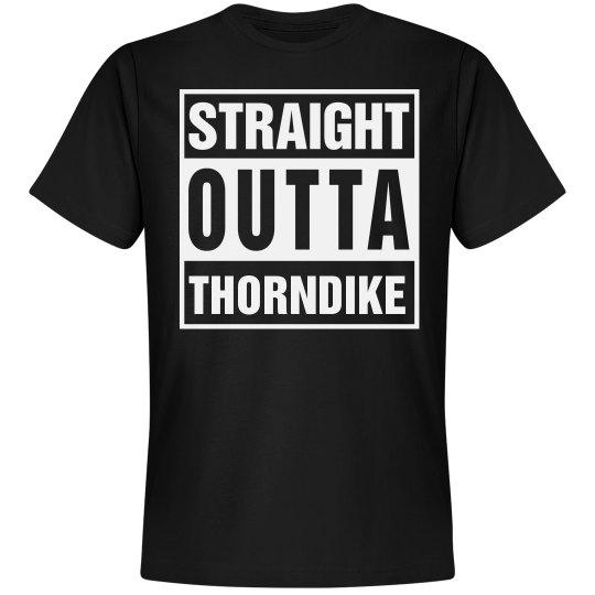 Straight Outta Thorndike
