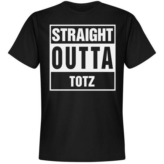Straight Outta Totz