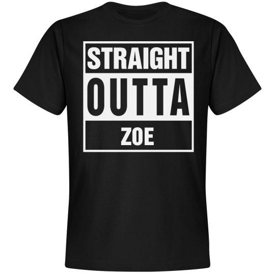 Straight Outta Zoe