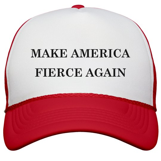 Stylish Make America Fierce Again