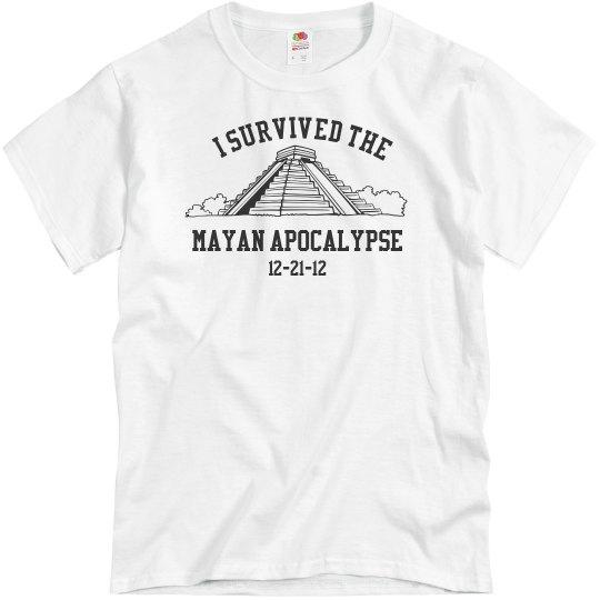 Survived Mayan Apocalypse