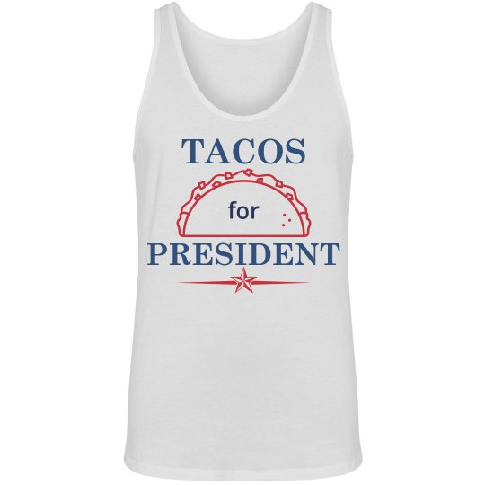 Tacos For President Tank