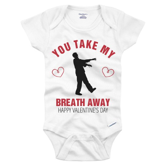 Take My Breath Away Onesie