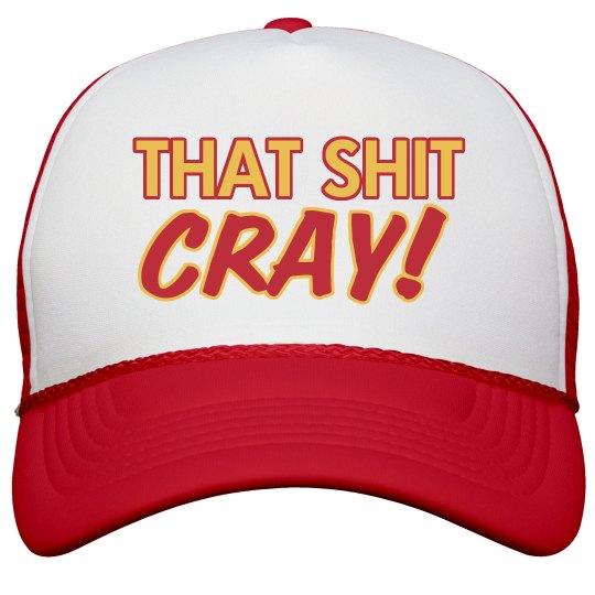 That's Cray Trucker Hat