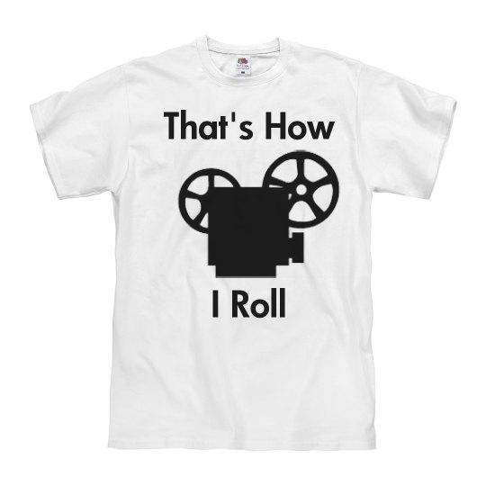 That's How I Roll Film