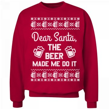 The Beer Made Me Do It Santa