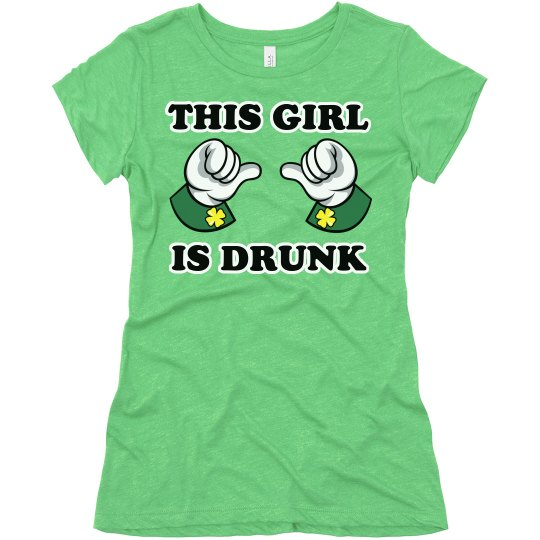 This Girl is Drunk St Patrick's