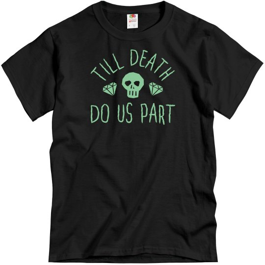 Till Death Do Us Part Halloween Shirt