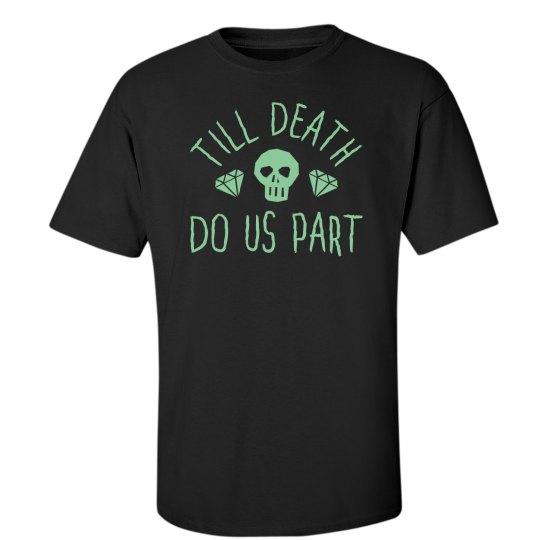 Till Death Do Us Part Halloween Shirt