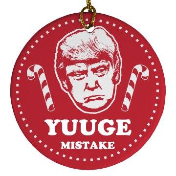 Trump Ornament Yuge Mistake