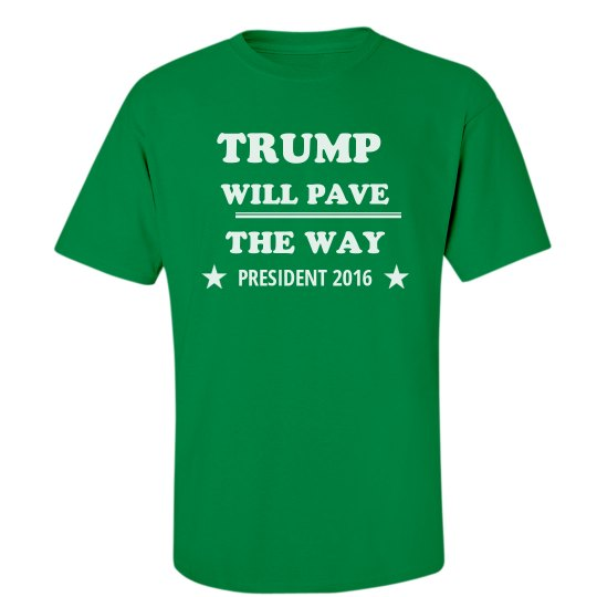Trump Will Pave the Way