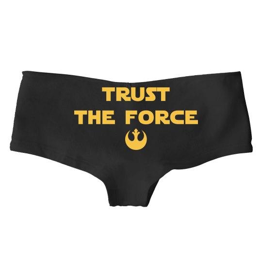 Trust The Force Funny Nerd Panties