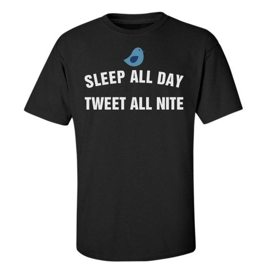 Tweet all nite