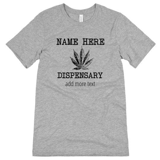 Typed Custom Dispensary Tee