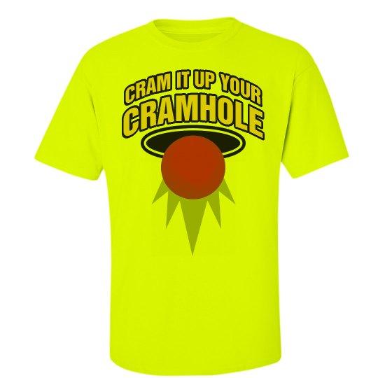 Up Your Cramhole