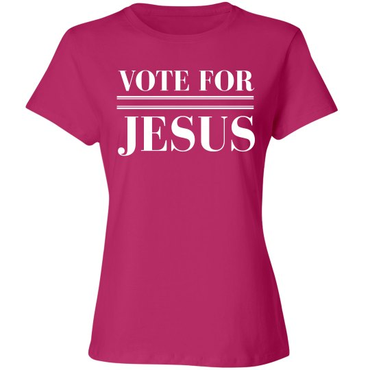 Vote For Jesus