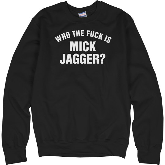 Who Is Jagger Wmns Sweat