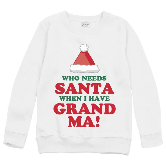 Who Needs Santa, Grandma