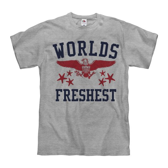 Worlds Freshest T with Eagle