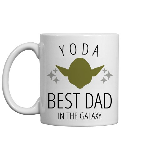 Yoda Best Father In The Galaxy