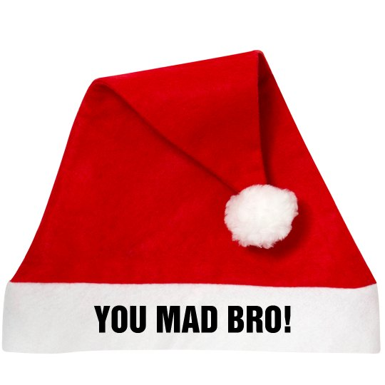 You Made Bro Santa